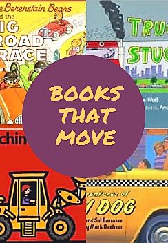 We're On A Roll! Books That Move!