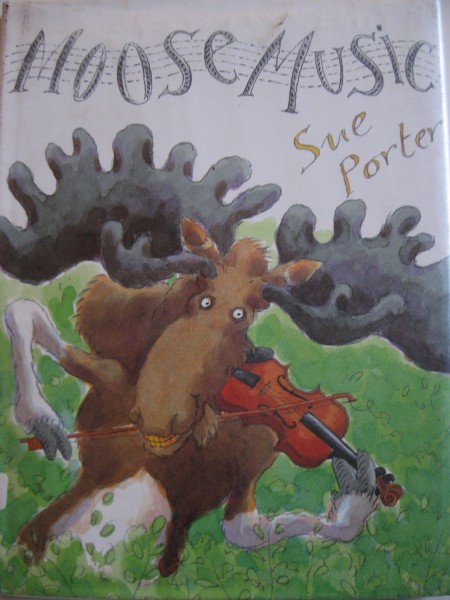 Moose Music by Sue Porter