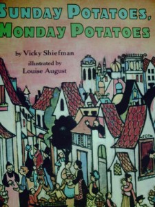 Sunday Potatoes, Monday Potatoes
