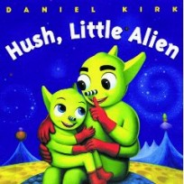 Hush Little Alien