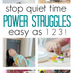 Quiet Time 1, 2, 3 !  Quiet time tips for parents to end the power struggles.