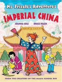 ms-frizzles-adventures-imperial-china