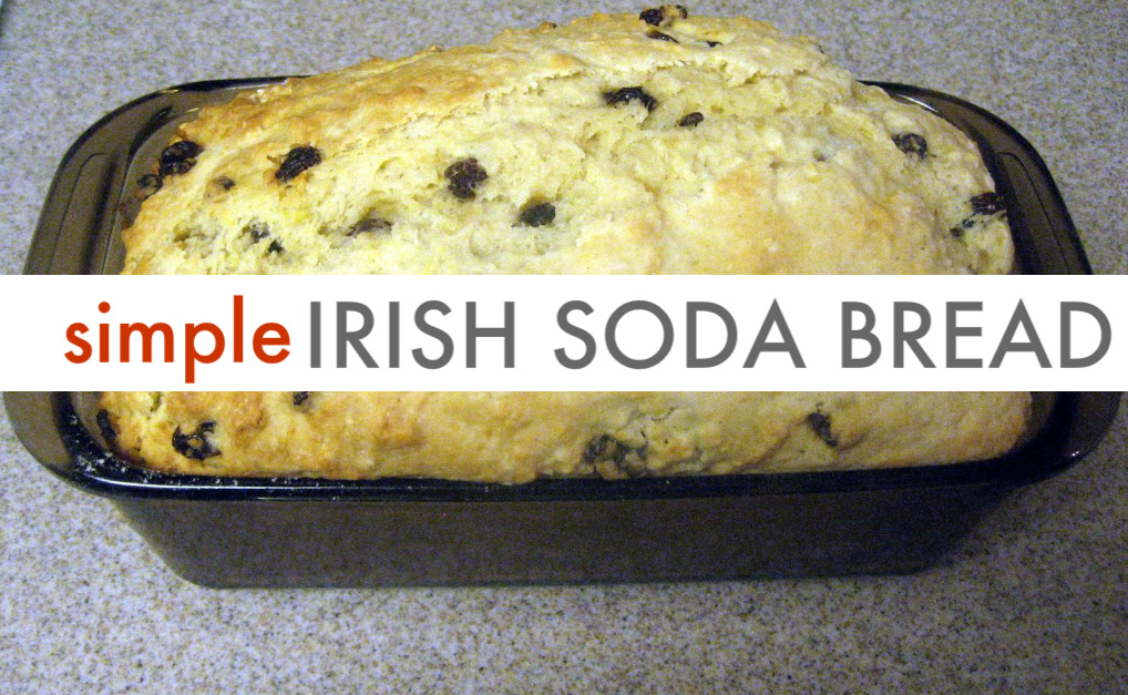 st. patrick's day recipes - Irish Soda Bread