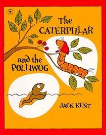 caterpillar and polliwog