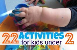 22 Activities For Kids Under 2