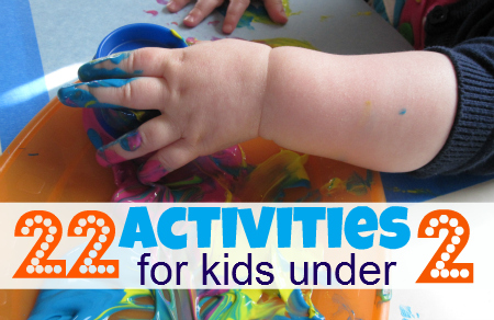 22 Activities For Kids Under 2 No Time For Flash Cards