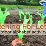 Gardening For Letters – Alphabet For Starters