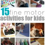 15 Fine Motor Activities For Kids
