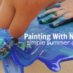 Painting With Nature – Simple Summer Crafts