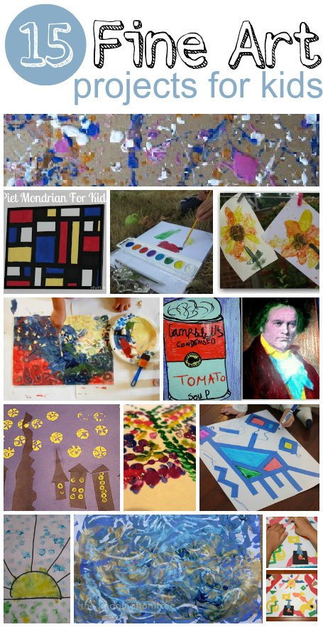 15 Fine Art Projects For Kids