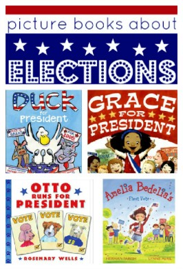 Picture Books About Presidents & Elections