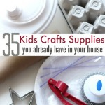 Kids Craft Supplies You Have Around Your House