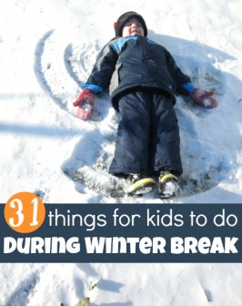 31 things for kids to do during winter break