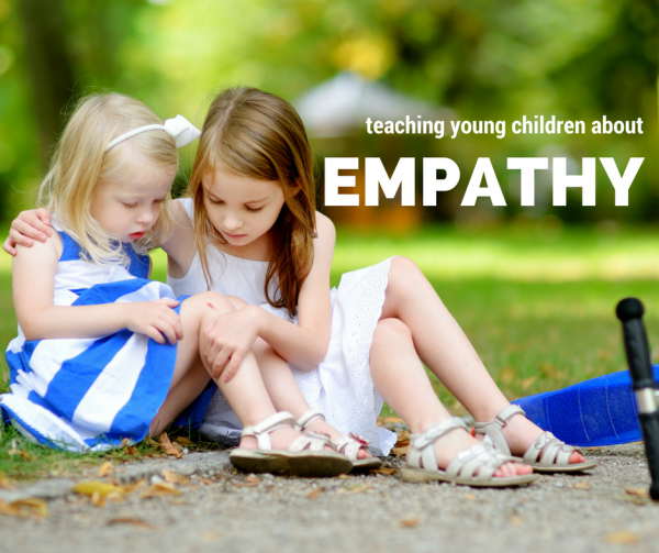 TEACHING young children about empathy doesn't have to be impossible