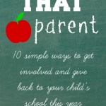 How to be THAT parent {with help from Volunteerspot!}