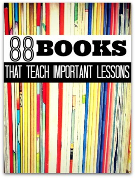 88 Books That Teach Important Lessons