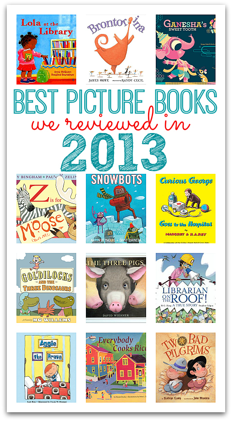 Best Children S Books We Read In 2013 No Time For Flash Cards