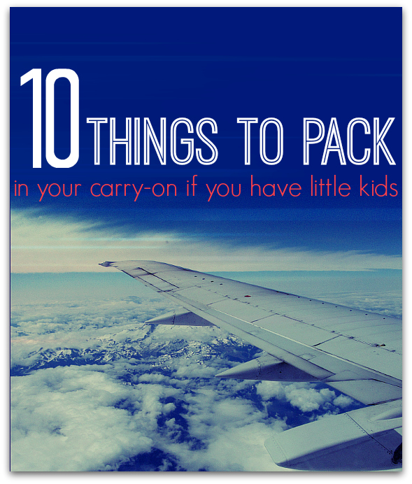 carry on must haves for family travel