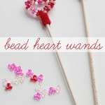 Bead Heart Wands – Valentine's Day Craft