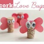 Cork Love Bugs – Valentine's Day Craft
