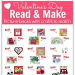 Read & Make – Valentine's Day Books and Crafts