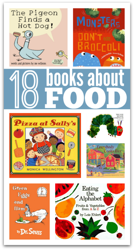 18 Picture Books About Food No Time For Flash Cards
