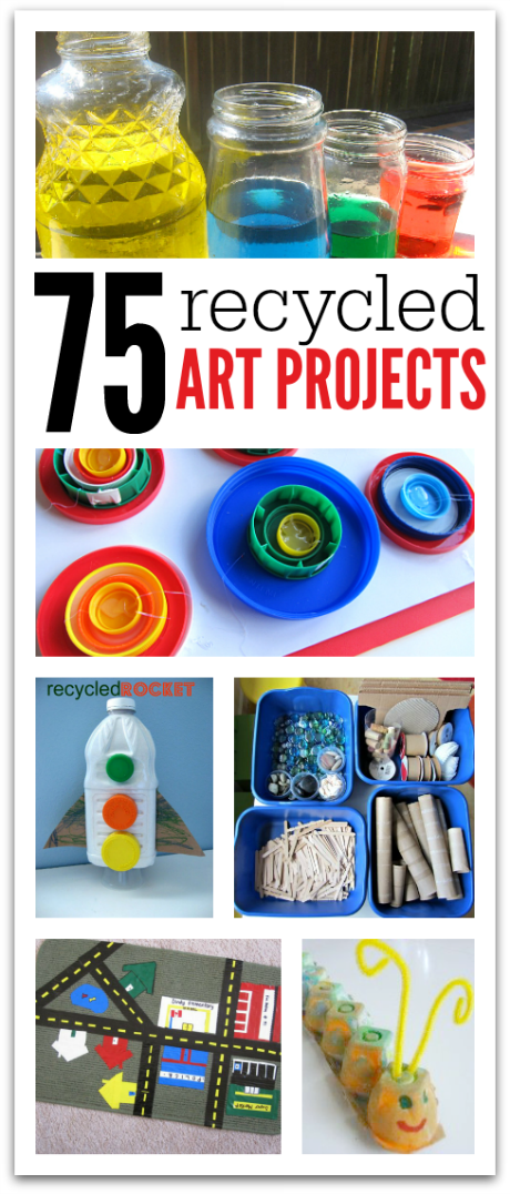 75 recycled art projects for kids no time for flash cards for Art from waste ideas for kids