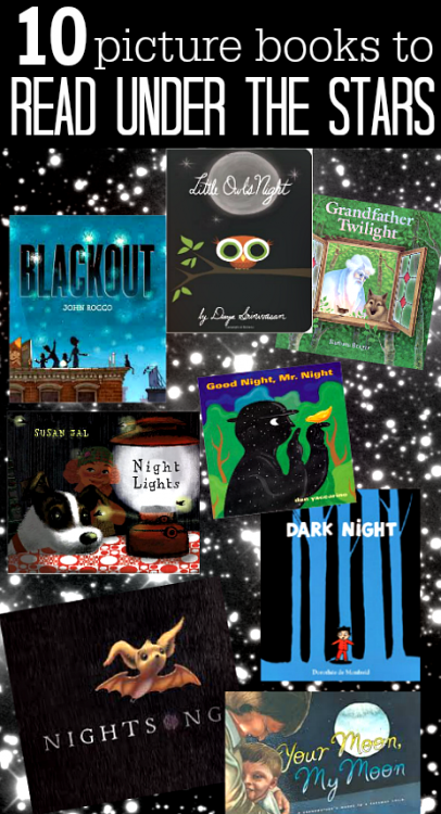 10 picture books to read under the stars summer reading challenge