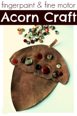 Fingerpaint & Fine Motor Acorn Craft
