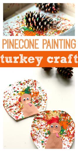 Pinecone Painting & Thanksgiving Turkey Craft