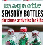 Magnetic Sensory Bottles – Christmas Activities For Preschool