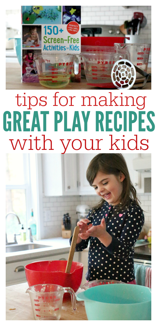 Tips For Making Great Play Recipes With Kids No Time For Flash Cards