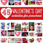 45 Valentine's Day Activities For Preschool