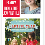 Raising A Creative Family – Tips from Jean Van't Hul author of The Artful Year