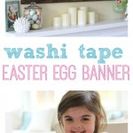 Washi Tape Crafts – Easter Egg Banner !