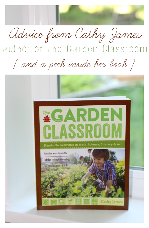 The Garden Classroom by Cathy James