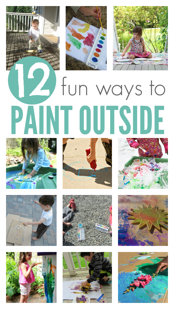 fun ways to paint outside