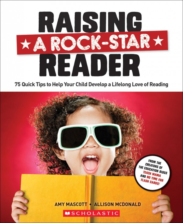 Raising A Rock-Star Reader - IN STORES NOW !