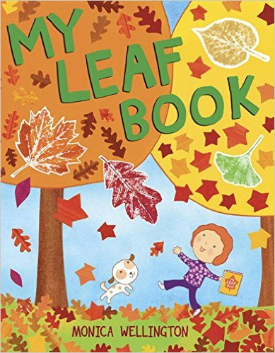 my leaf book by monica wellington