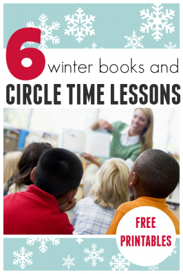 6 Awesome Winter Books & Circle Time Lesson Plans For Preschool