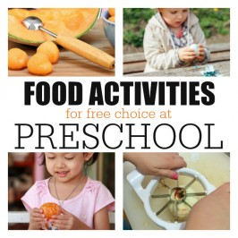 list of food activities for free choice at preschool.