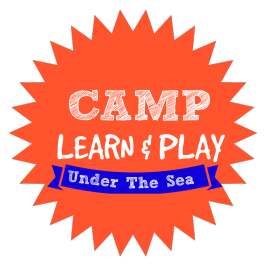 Camp Learn & Play – Under The Sea Week