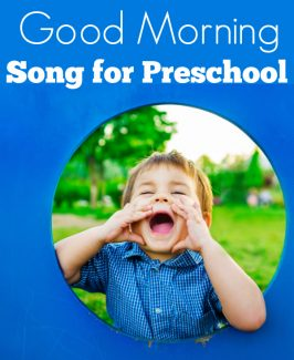 Good Morning Song For Preschool