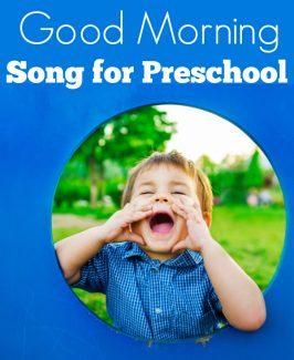 Good Morning Song For Preschool  – Lyrics & Video