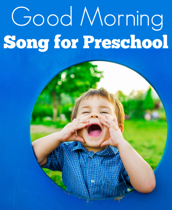 Good Morning Song For Preschool