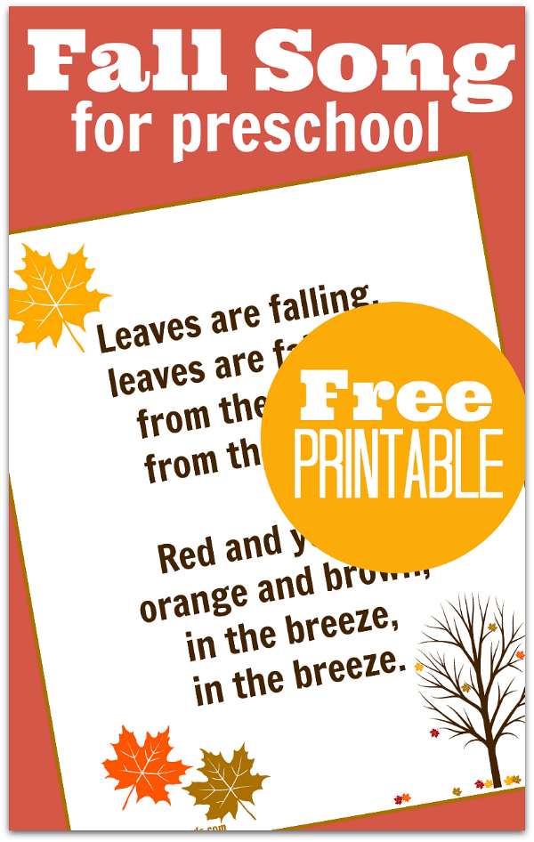 Fall song for preschool with free printable lyrics.