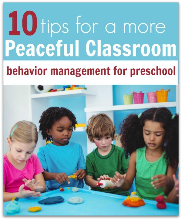 Preschool tips - behavior management for preschool. How to build a more peaceful classroom.