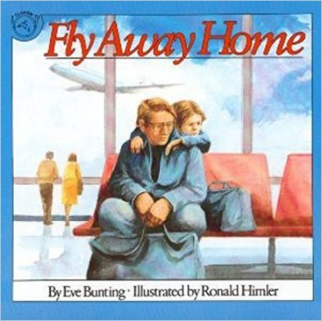 fly-away-home-by-eve-bunting