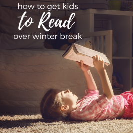 How To Get Kids To Read Over Winter Break
