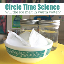Circle Time Science – Will The Ice Melt?